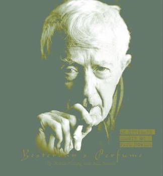 Yesterday's Perfume: An Intimate Memoir of Paul Bowles 0609605739 Book Cover