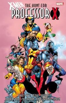 X-Men: The Hunt for Professor X - Book #22 of the X-Men Unlimited 1993