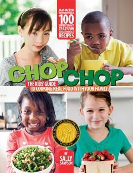 The ChopChop Essential Kids' Cookbook 1451685874 Book Cover