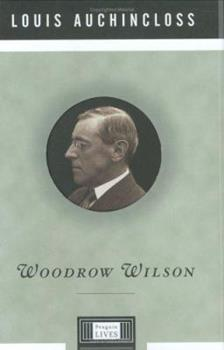 Woodrow Wilson 0143116401 Book Cover