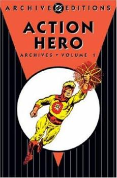 Action Heroes Archives, Vol. 1 - Book  of the DC Archive Editions