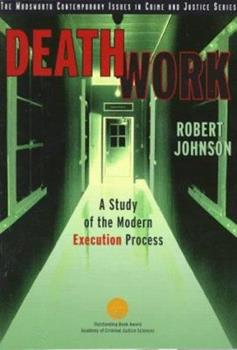 Death Work: A Study of the Modern Execution Process (Contemporary Issues in Crime and Justice Series) 053452155X Book Cover