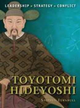 Toyotomi Hideyoshi - Book #6 of the Command
