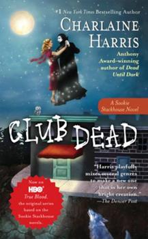 Club Dead - Book #3 of the Sookie Stackhouse