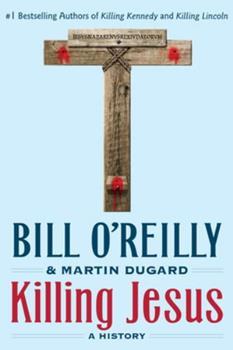 Paperback Killing Jesus: A History Book