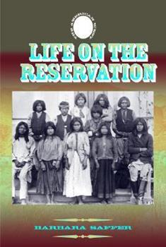 Life on the Reservation 1590840704 Book Cover