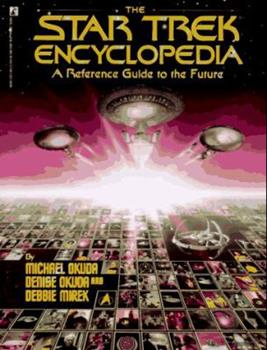 Paperback The Star Trek Encyclopedia : A Reference Guide to the Future Book