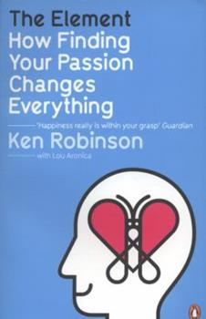 Paperback The Element: How Finding Your Passion Changes Everything Book