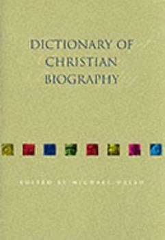 Hardcover Dictionary Of Christian Biography Book