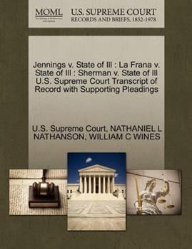 Paperback Jennings V. State of Ill : La Frana V. State of Ill Book