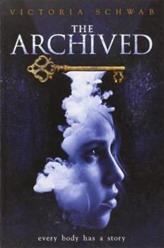 The Archived - Book #1 of the Archived