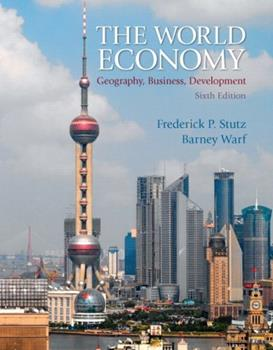 The World Economy: Resources, Location, Trade and Development (5th Edition) 0132436892 Book Cover