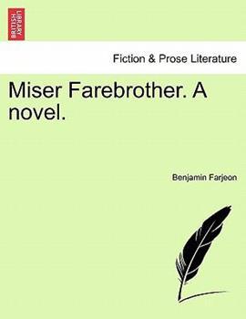 Paperback Miser Farebrother a Novel Book