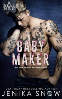 Paperback Baby Maker (A Real Man, 17) Book