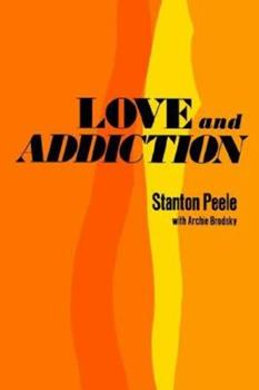 Hardcover Love and Addiction Book
