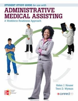 Student Study Guide for use with Administrative Medical Assisting A Workforce Readiness Approach 0077420446 Book Cover