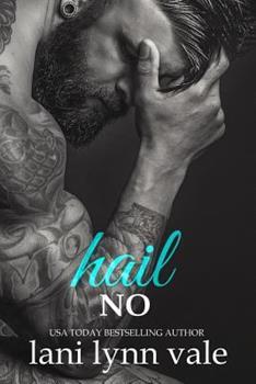 Hail No (The Hail Raisers) - Book #1 of the Hail Raisers