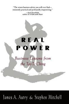 "Real Power: Lessons for Business from the ""Tao Te Ching"" 157322720X Book Cover"