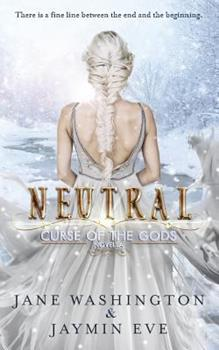 Neutral - Book #4.5 of the Curse of the Gods
