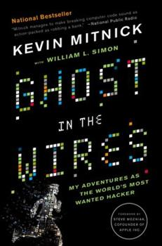 Paperback Ghost in the Wires: My Adventures as the World's Most Wanted Hacker Book