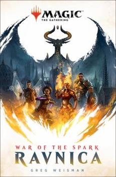 War of the Spark: Ravnica - Book #73 of the Magic: The Gathering