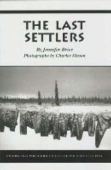 Last Settlers (Emerging Writers in Creative Nonfiction) 0820702900 Book Cover