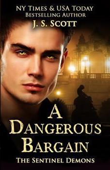 A Dangerous Bargain - Book #1 of the Sentinels