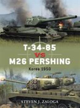 T-34-85 vs M26 Pershing - Book #32 of the Duel