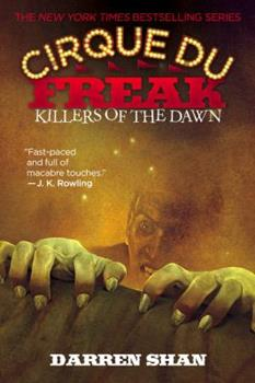 Killers of the Dawn - Book #9 of the Cirque du Freak