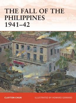 The Philippines 1941-42 - Book #243 of the Osprey Campaign