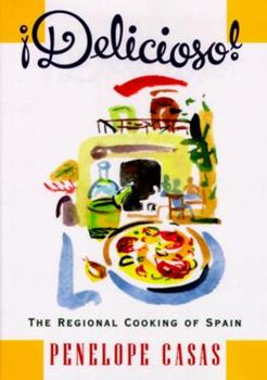 Delicioso!  The Regional Cooking of Spain 0679430555 Book Cover