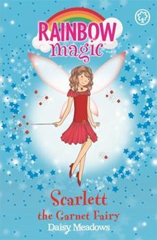 Paperback Scarlett the Garnet Fairy (Rainbow Magic) Book