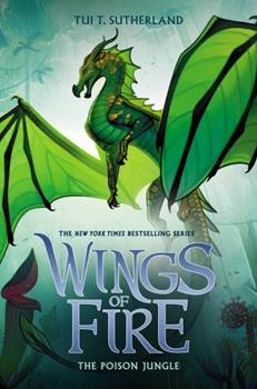The Poison Jungle: Wings of Fire #13 1338214519 Book Cover