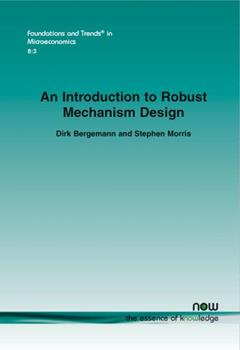An Introduction to Robust Mechanism Design 1601986440 Book Cover