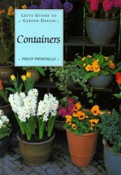 Containers (Letts Guides to Garden Design) 1558596631 Book Cover