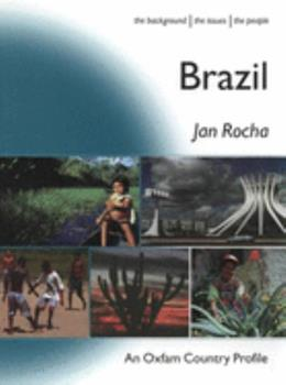 Brazil (Oxfam Country Profiles Series) 0855984333 Book Cover