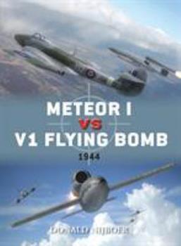 Meteor I Vs V1 Flying Bomb - Book #45 of the Duel