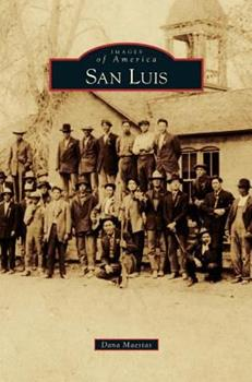 San Luis - Book  of the Images of America: Colorado