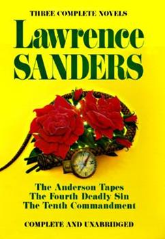 Hardcover Lawrence Sanders: The Anderson Tapes / The Fourth Deadly Sun / The Tenth Commandment Book