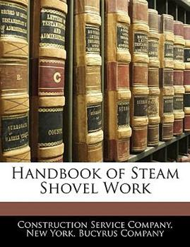 Paperback Handbook of Steam Shovel Work Book
