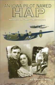 "Paperback An Iowa Pilot named Hap: Hartley A. ""Hap"" Westbrook Book"