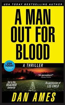 A Man Out For Blood) - Book #6 of the Jack Reacher Cases