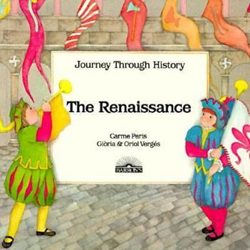 The Renaissance - Book  of the Journey Through History