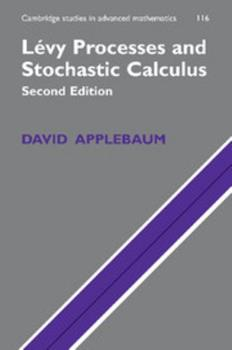 Levy Processes and Stochastic Calculus 0521738652 Book Cover