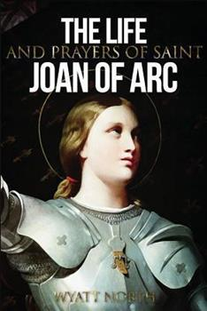 Paperback The Life and Prayers of Saint Joan of Arc Book