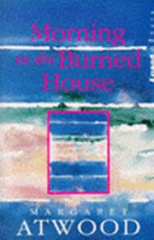 Paperback MORNING IN THE BURNED HOUSE (VIRAGO POETRY) Book