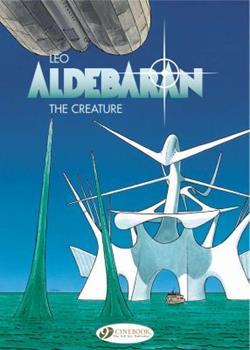 The Creature - Book  of the Les Mondes d'Aldébaran