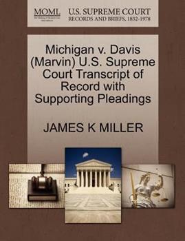 Paperback Michigan V. Davis U. S. Supreme Court Transcript of Record with Supporting Pleadings Book