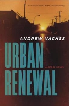 Urban Renewal: A Cross Novel 1629232440 Book Cover