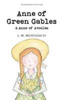 Anne of Green Gables and Anne of Avonlea - Book  of the Anne of Green Gables